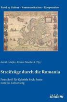 Streifz ge durch die Romania. Festschrift f r Gabriele Beck-Busse zum 60. Geburtstag