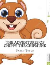 The Adventures of Chippy the Chipmunk