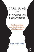 Carl Jung and Alcoholics Anonymous