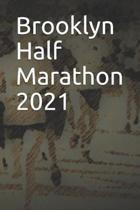 Brooklyn Half Marathon 2021