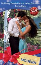 Ruthlessly Bedded by the Italian Billionaire (Mills & Boon Modern)