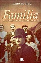 Familia. La novela amoral de Antioquia