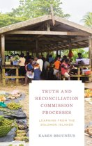 Truth and Reconciliation Commission Processes