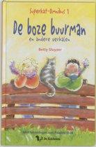 Superkat leesboek met 3 verhalen van Betty Sluyzer: De boze buurman