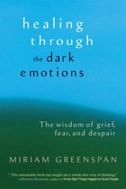 Healing through the Dark Emotions