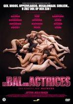 Le Bal Des Actrices (dvd)