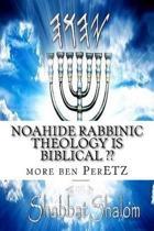Noahide Rabbinic Theology Is Biblical