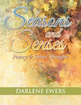 Seasons and Senses