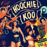The Hoochie Koo, Vol. 1 (10'')
