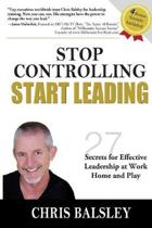 Stop Controlling Start Leading