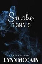Smoke Signals- A Book of Poetry