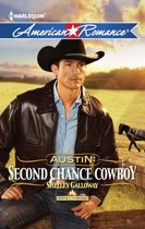 Austin: Second Chance Cowboy (Mills & Boon American Romance) (Harts of the Rodeo, Book 4)