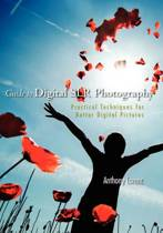 Guide to Digital Slr Photography