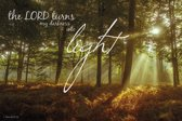 Premium Aluminium - Foto op aluminium - Tekst: The Lord turns my darkness into Light (40 x 60cm)