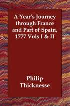 A Year's Journey Through France and Part of Spain, 1777 Vols I & II