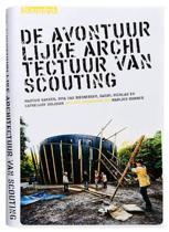 De avontuurlijke architectuur van scouting