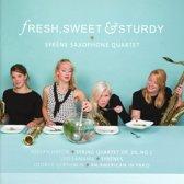 Fresh, Sweet & Strurdy