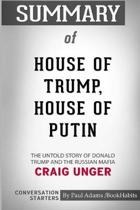 Summary of House of Trump, House of Putin by Craig Unger