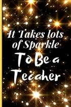 It Takes Lots of Sparkle to Be a Teacher