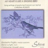 My Heart Is Like A Singing Bird