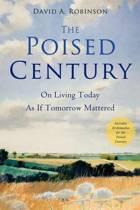 The Poised Century