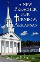 A New Preacher for Turnbow, Arkansas