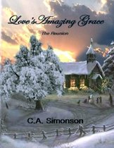 Love's Amazing Grace : The Reunion