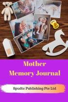Mother Memory Journal