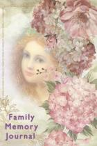Family Memory Journal: A Guided Journal for Keeping Treasured Memories.