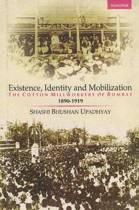 Existence, Identity and Mobilization