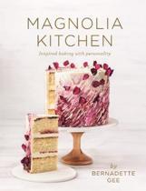 Boek cover Magnolia Kitchen van Bernadette Gee