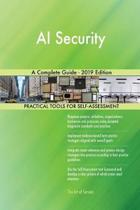 AI Security A Complete Guide - 2019 Edition
