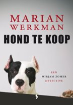 Mirjam Zomer Detective 1 - Hond te koop