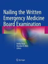 Nailing the Written Emergency Medicine Board Examination