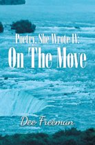 Poetry, She Wrote Iv: on the Move