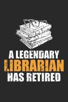 A Legendary Librarian Has Retired: Retirement Dot Grid Journal, Diary, Notebook 6 x 9 inches with 120 Pages
