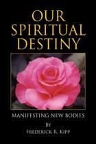 Our Spiritual Destiny
