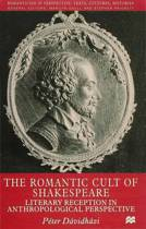 The Romantic Cult of Shakespeare