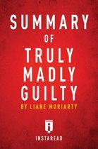 Guide to Liane Moriarty's Truly Madly Guilty by Instaread
