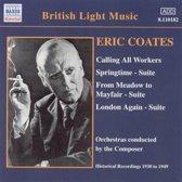 British Light Music - Coates: Calling All Workers, Springtime etc