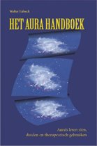 Het aura handboek - Aura's leren zien, duiden en therapeutisch gebruiken
