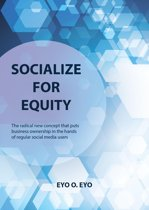 Socialize for Equity
