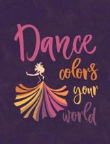Dance Colors Your World