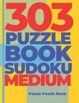 303 Puzzle Book Sudoku Medium