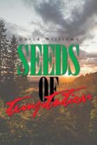 Seeds of Temptation