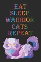 Eat Sleep Warrior Cats Repeat: (6x9 Journal): College Ruled Lined Writing Notebook, 120 Pages