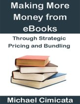 Making More Money from eBooks Through Strategic Pricing and Bundling