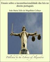 Ensaio sobre a inconstitucionalidade das leis no direito português