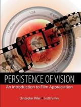 Persistence of Vision: an Introduction to Film Appreciation