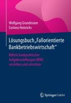 Losungsbuch ''Fallorientierte Bankbetriebswirtschaft''